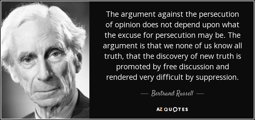 quote-the-argument-against-the-persecution-of-opinion-does-not-depend-upon-what-the-excuse-bertrand-russell-108-12-86